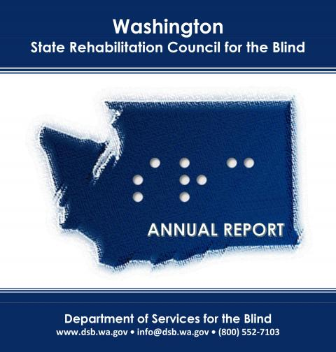 SRCB Annual Report Cover featuring a drawing of the State of Washington with braille dot spelling DSB